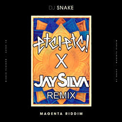 DJ Snake - Magenta Riddim (ETC!ETC! and Jay Silva Remix)