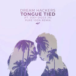Dream Hackers - Tongue Tied (Pure 100 Remix)