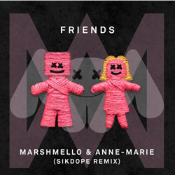 Marshmello and Anne-Marie - Friends (Sikdope Remix)