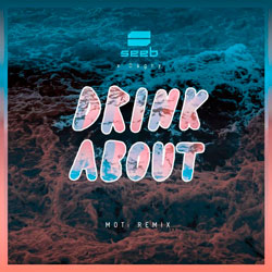 Seeb feat. Dagny - Drink About (MOTi Remix)