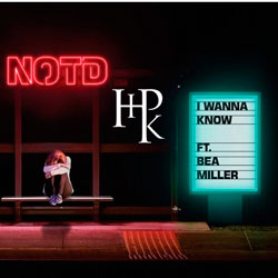NOTD feat. Bea Miller - I Wanna Know (HtPkt Remix)
