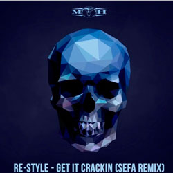 Re-Style - Get It Crackin (Sefa Remix)