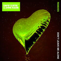 David Guetta feat. Anne Marie – Don't Leave Me Alone (R3hab Remix)