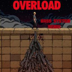 Kayzo feat. Micah Martin - Overload (Bass System Remix)