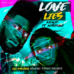 Khalid and Normani - Love Lies (Dj PriMo MiaMi Trap Remix)