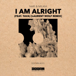 Nari x Milani feat. Tava - I Am Alright (Laurent Wolf Remix)