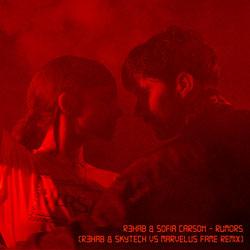 R3HAB x Sofia Carson - Rumors (R3HAB x Skytech feat. Marvelus Fame Remix)
