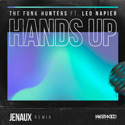 The Funk Hunters feat. Leo Napier - Hands Up (Raise Your Fist) (Jenaux Remix)