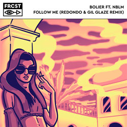 Bolier feat. NBLM - Follow Me (Redondo x Gil Glaze Remix)