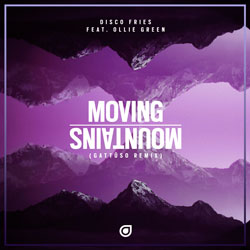 Disco Fries feat. Ollie Green - Moving Mountains (GATTUSO Remix)
