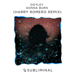 Doyley - Gonna Burn (Harry Romero Remix)