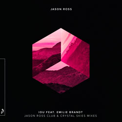 Jason Ross - IOU (Crystal Skies Remix)