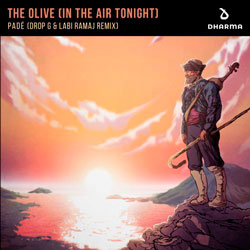 Pade - The Olive (In The Air Tonight) (Drop - G x Labi Ramaj Remix)