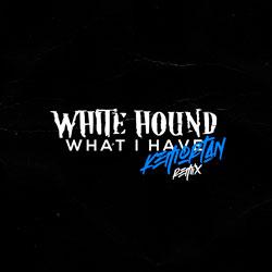 White Hound - What I Have (Kemortan Remix)