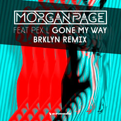 Morgan Page feat. Pex L - Gone My Way (BRKLYN Remix)