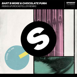 Bart B More x Chocolate Puma - Rising Up (Rockefeller Remix)