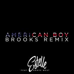Estelle feat. Kanye West - American Boy (Brooks Remix)