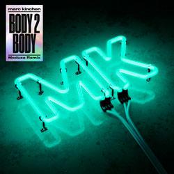 MK - Body 2 Body (Meduza Remix)