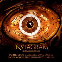 Dimitri Vegas x Like Mike x David Guetta x Daddy Yankee x Afro Bros x Natti Natasha - Instagram (Bassjackers Remix)