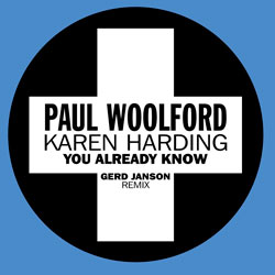 Paul Woolford x Karen Harding - You Already Know (Gerd Janson Remix)