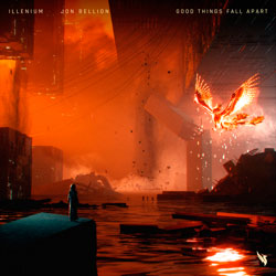 Illenium x Jon Bellion - Good Things Fall Apart (Tiesto's Big Room Remix)