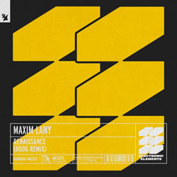 Maxim Lany - Renaissance (Rodg Remix)