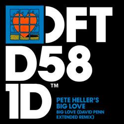 Pete Heller - Big Love (David Penn Remix)
