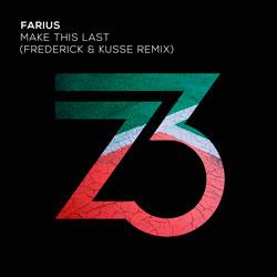 Farius - Make This Last (Frederick x Kusse Remix)