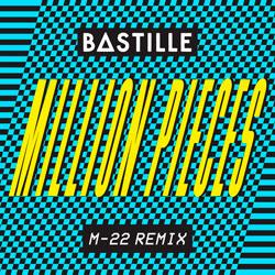 Bastille - Million Pieces (M-22 Remix)