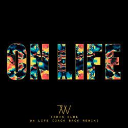 Idris Elba - On Life (Jack Back Remix)