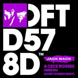 Jack Back x Cece Rogers - Freedom (Harry Romero Remix)