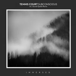 Tennis Court - Subconscious (Sound Quelle Remix)