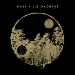 DAVI - Lie Machine (Gorgon City Remix)