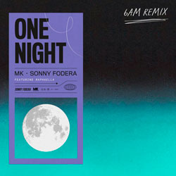 MK x Sonny Fodera feat. Raphaella - One Night (6am Remix)
