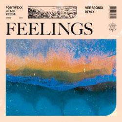 Pontifexx x Le Dib x Zeeba - Feelings (Vee Brondi Remix)
