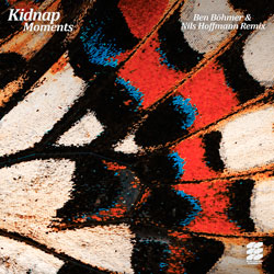 Kidnap feat. Leo Stannard - Moments (Ben Bohmer x Nils Hoffmann Remix)