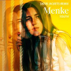 Menke - Youth (Satin Jackets Remix)