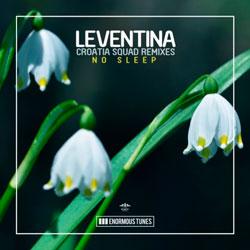 Leventina - No Sleep (Croatia Squad Remix)