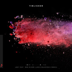 Tinlicker feat. Run Rivers - Lost (Joris Delacroix Remix)