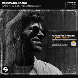 Debonair Samir — Samir's Theme (Tujamo Remix)