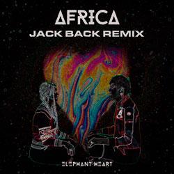 Elephant Heart - Africa (Jack Back Remix)