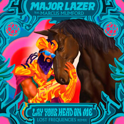Major Lazer feat. Marcus Mumford - Lay Your Head On Me (Lost Frequencies Remix)