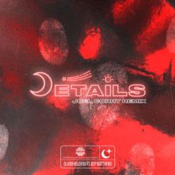 Oliver Heldens feat. Boy Matthews - Details (Joel Corry Remix)