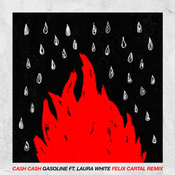 Cash Cash feat. Laura White - Gasoline (Felix Cartal Remix)