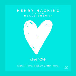 Henry Hacking feat. Holly Brewer - New Love (Tobtok x Adam Griffin Remix)