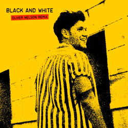 Niall Horan - Black And White (Oliver Nelson Remix)