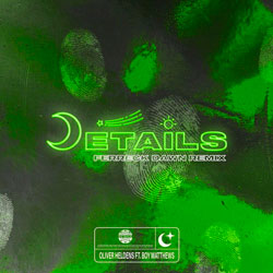 Oliver Heldens feat. Boy Matthews - Details (Ferreck Dawn Remix)