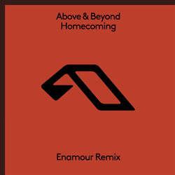 Above x Beyond - Homecoming (Enamour Remix)