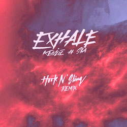 Kenzie feat. Sia - Exhale (Hook N Sling Remix)