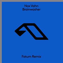 Nox Vahn - Brainwasher (Fatum Remix)